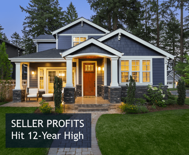 Home Seller Profits Hit 12-Year High