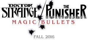 Doctor Strange The Punisher Magic Bullets