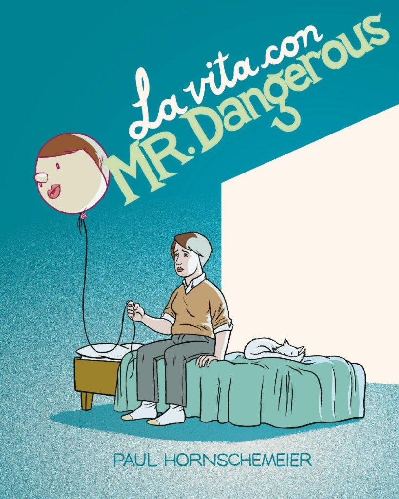 La vita con Mr. Dangerous, copertina di Paul Hornscheimer