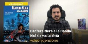 Pantera Nera e la Banda: Noi siamo la città