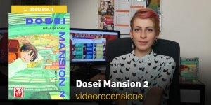 Dosei Mansion 2, la videorecensione