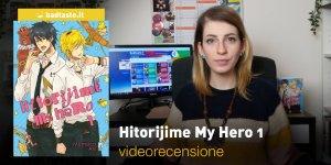 Hitorijime My Hero 1, la videorecensione