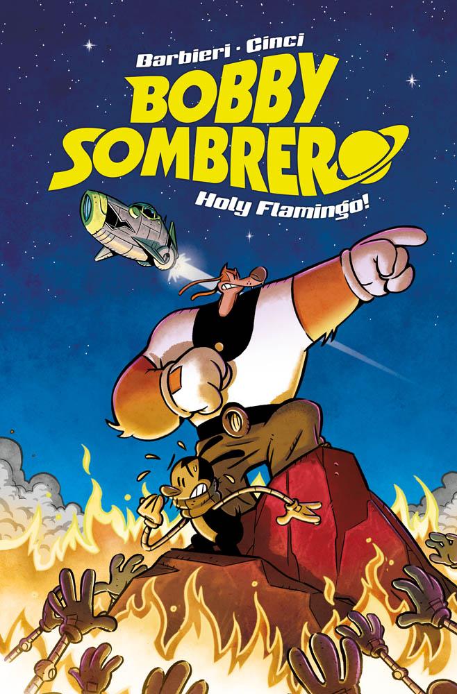 Bobby Sombrero: Holy Flamingo!, copertina di Cristian Canfailla