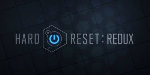 Hard Reset Redux banner