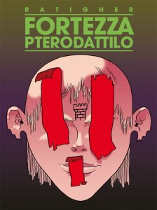 Fortezza Pterodattilo, copertina di Ratigher
