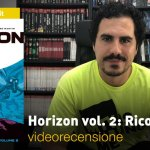 SaldaPress, Skybound – Horizon vol. 2: Ricordo, la videorecensione e il podcast