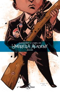 Umbrella Academy vol. 2: Dallas, copertina di Gabriel Ba