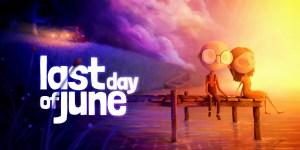 Last Day of June banner