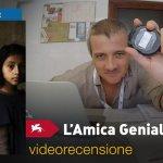 Venezia 75 – L'Amica Geniale 1×01, 1×02: la videorecensione e il podcast