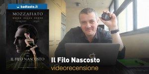 Il Filo Nascosto, la videorecensione e il podcast