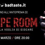 Escape Room: partecipa alle anteprime gratuite il 4 marzo a Milano e Roma con BadTaste.it!