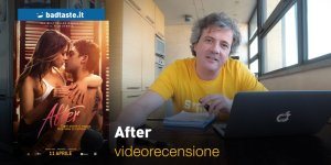 After, la videorecensione e il podcast