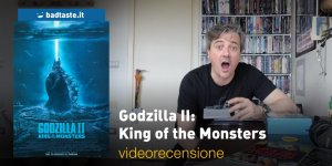 Godzilla II: King of the Monsters, la videorecensione e il podcast