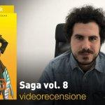 BAO Publishing, Image: Saga vol. 8, la videorecensione e il podcast