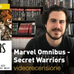 Panini: Marvel Omnibus – Secret Warriors, la videorecensione e il podcast