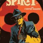 Spirit: The Corpse-Makers, la recensione