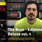 Panini, Dynamite: The Boys – Edizione Deluxe vol. 1, la videorecensione e il podcast