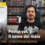 Panini, Image – Postal vol. 2: Il seme del male, la videorecensione e il podcast