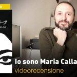 Feltrinelli Comics: Io sono Maria Callas, la videorecensione e il podcast