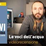 Feltrinelli Comics: Le voci dell'acqua, la videorecensione e il podcast