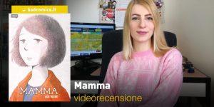 Mamma, videorecensione