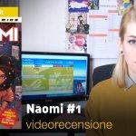 DC Comics: Naomi #1, la videorecensione e il podcast
