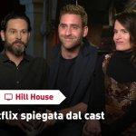"""EXCL – Hill House, la serie Netflix spiegata dal cast: """"È horror, ma non solo"""""""