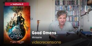 Good Omens, prima stagione: la videorecensione e il podcast
