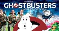 Ghostbusters I & II disponibili in 4K Ultra HD da mercoledì 20 luglio