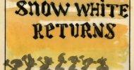 Il ritorno (quasi) mai avvenuto di Biancaneve e i Sette Nani