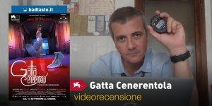Venezia 74 – Gatta Cenerentola, la videorecensione e il podcast