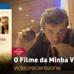 Roma 2017 – O Filme da Minha Vida, la videorecensione e il podcast