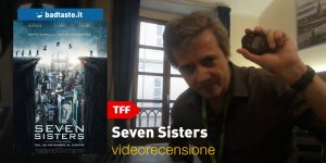 TFF 35 – Seven Sisters, la videorecensione e il podcast