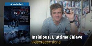 Insidious: L'Ultima Chiave, la videorecensione e il podcast