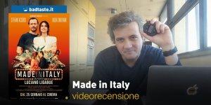 Made in Italy, la videorecensione e il podcast