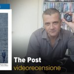 The Post, la videorecensione e il podcast
