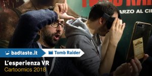 Cartoomics 2018 – L'esperienza VR di Tomb Raider