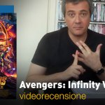 Avengers: Infinity War, la videorecensione e il podcast
