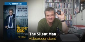 The Silent Man, la videorecensione e il podcast