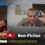 Venezia 75 – Non-Fiction (Doubles Vies), la videorecensione e il podcast