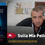 Venezia 75 – Sulla mia Pelle, la videorecensione e il podcast