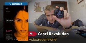 Venezia 75 – Capri-Revolution, la videorecensione e il podcast