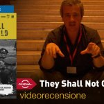 Roma 2018 – They Shall Not Grow Old, la videorecensione e il podcast