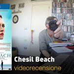 Chesil Beach, la videorecensione e il podcast