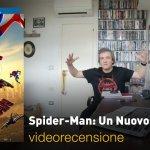 Spider-Man: un Nuovo Universo, la videorecensione e il podcast