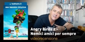 angry birds 2 videorecensione