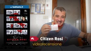 citizen rosi videorecensione
