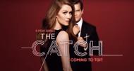 The Catch: la ABC pubblica due nuovi promo, la caccia all'uomo è aperta