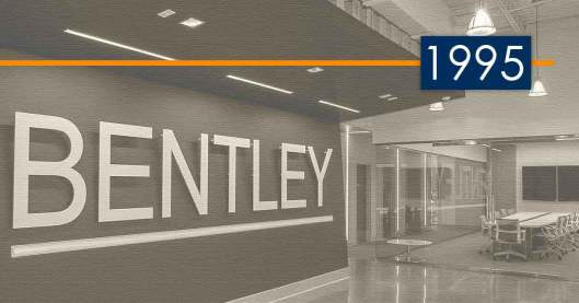 Bentley History and Development: 1995 – Securing the Maintenance Facility Niche