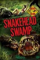 Yılanbaş Bataklığı – SnakeHead Swamp Full izle